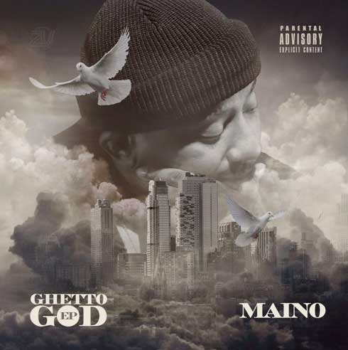 MAINO GHETTO GOD EP