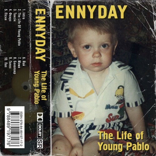 Ennyday - The Life Of Young Pablo